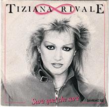 1983-Tiziana-Rivale—Sarà-quel-che-sarà